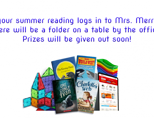 Turn in your summer reading logs!